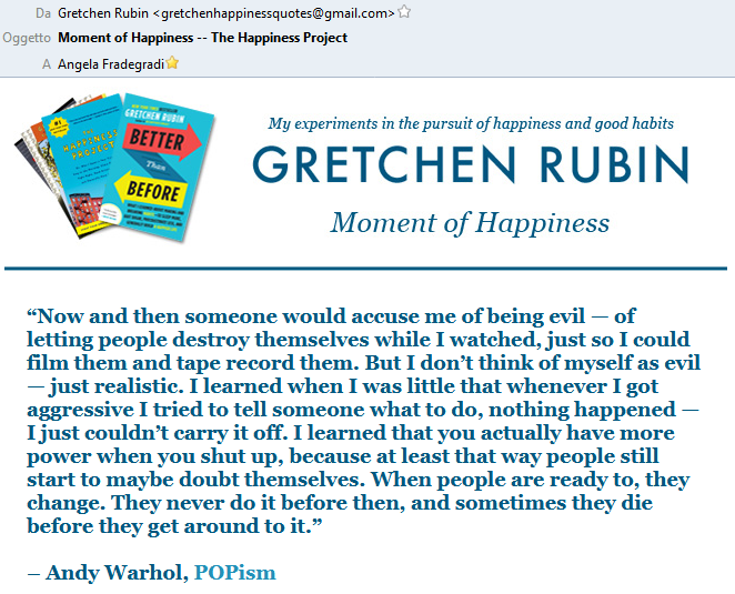 Andy Warhol quoted by Gretchen Rubin